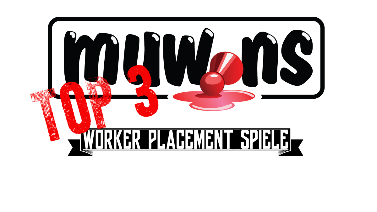 Muwins Top 3: Worker Placement Spiele